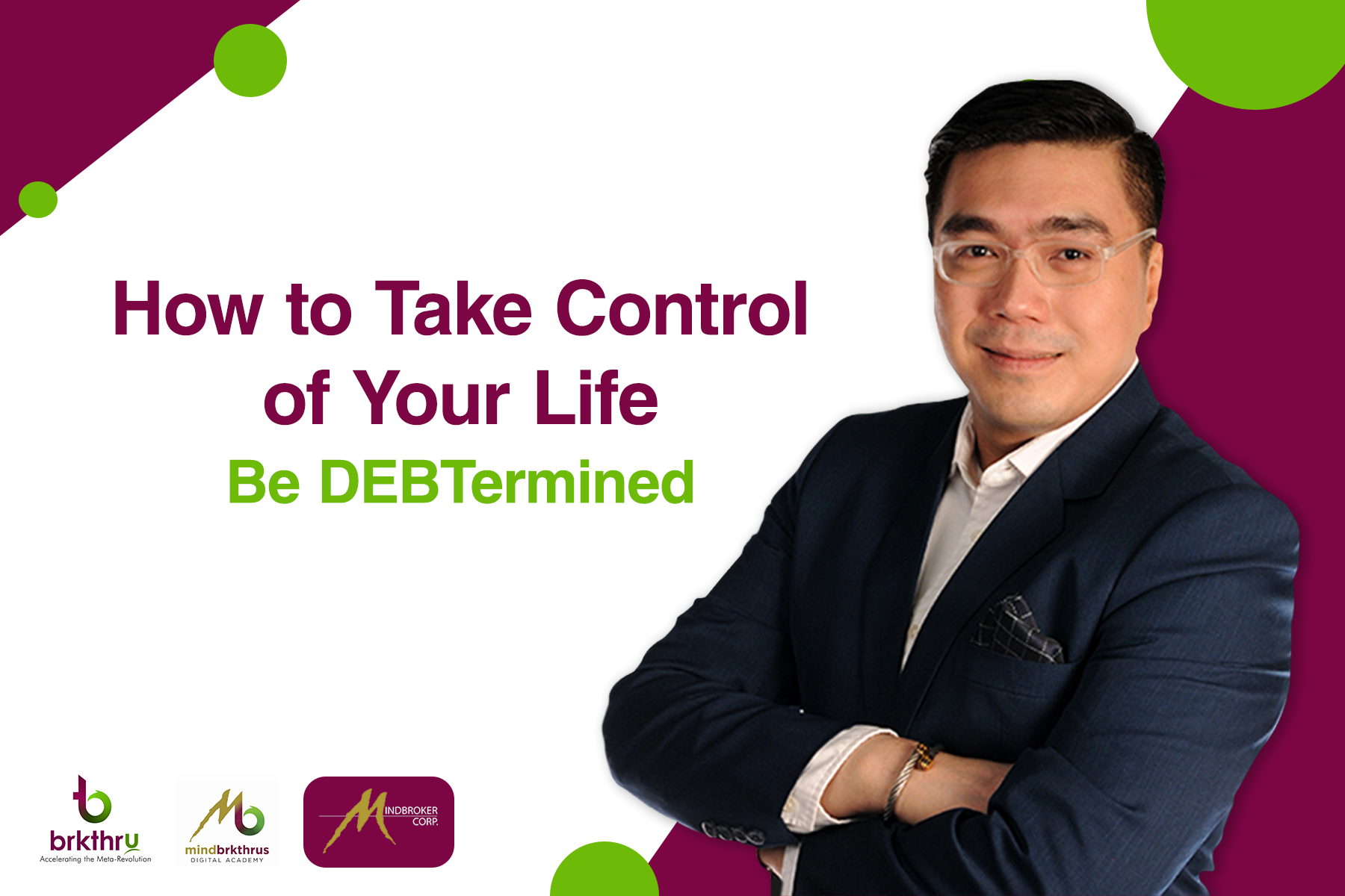 How to Take Control of Your Life - Be DEBTermined